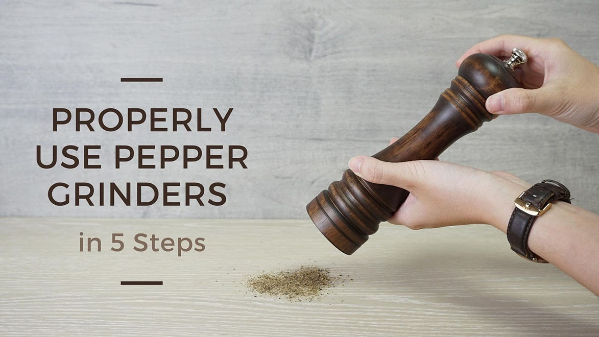 Holar How to Properly Use Pepper Grinders in 5 Simple Steps